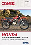 img - for Clymer Honda XL/XR75, XL/XR80 & XL/XR100 1975-1991 (Clymer Motorcycle Repair) book / textbook / text book