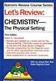 img - for By Albert S. Tarendash Let's Review: Chemistry, the Physical Setting (Barron's Review Course Series) (3rd Edition) book / textbook / text book