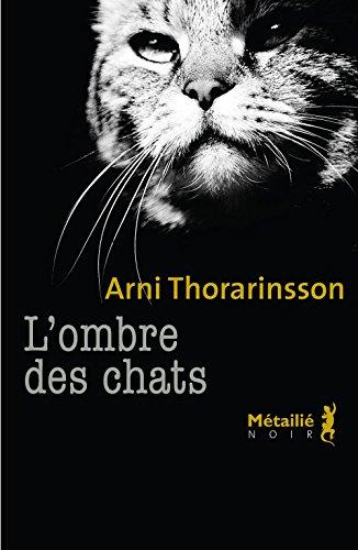 [L'] Ombre des chats