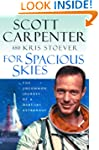 For Spacious Skies: The Uncommon Jour...