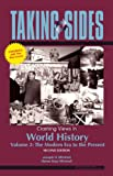 Taking Sides: Clashing Views in World History, Volume 2: The Modern Era to the Present, Expanded (0073515175) by Mitchell, Helen Buss