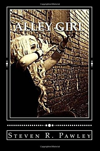 Alley Girl: Book I of the McCatty Chronicles: Volume 1 (Alley Girl: The McCatty Chronicles)