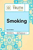 img - for The Truth about Smoking (Truth about (Facts on File)) book / textbook / text book