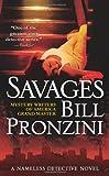Savages: A Nameless Detective Novel
