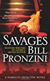 img - for Savages: A Nameless Detective Novel (
