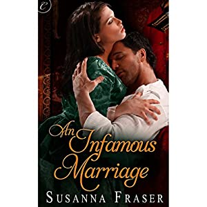 An Infamous Marriage | [Susanna Fraser]