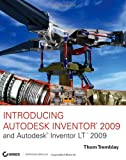 Introducing Autodesk Inventor 2009 and Autodesk Inventor LT 2009 - 0470375523