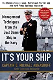 img - for It's Your Ship: Management Techniques from the Best Damn Ship in the Navy book / textbook / text book