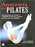 img - for Anatomia del Pilates / Pilates Anatomy (En Forma / in Shape) (Spanish Edition) book / textbook / text book