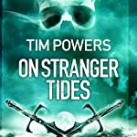 On Stranger Tides | Tim Powers