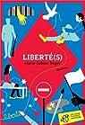 Liberté(s) par Roger