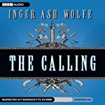 The Calling (       UNABRIDGED) by Inger Ash Wolfe Narrated by Bernadette Dunne