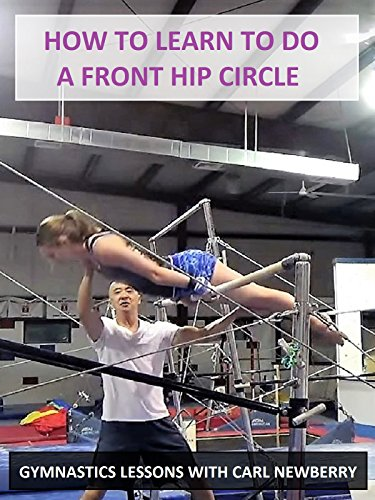 How to Learn to Do a Front Hip Circle