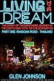 Living the Dream (Khaosan Road - Thailand Book 1)