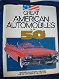img - for Great American Automobiles of the 50s by Richard M.; and Poole, Chris' 'Langworth (1989-06-03) book / textbook / text book