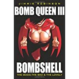 Bomb Queen 3: The Good, the Bad and the Lovelypar Jimmie Robinson