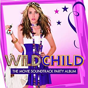 wild child the movie soundtrack party album amazoncouk
