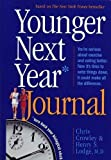 img - for Younger Next Year Journal: Turn Back Your Biological Clock book / textbook / text book