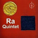 Ra Quintet by Ra Quintet (2009-04-14?
