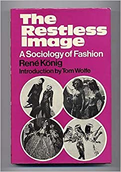 Clothing and the Communication of Culture : The Sociology of Fashion