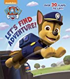 Lets Find Adventure! (Paw Patrol) (Nifty Lift-and-Look)