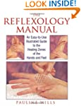 The Reflexology Manual: An Easy-to-Us...