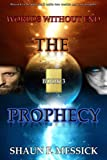 img - for Worlds Without End: The Prophecy (Book 3) (Volume 3) book / textbook / text book