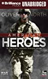 American Heroes: In the Fight Against Radical Islam (War Stories Series)
