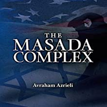 The Masada Complex (       UNABRIDGED) by Avraham Azrieli Narrated by Steven Cooper