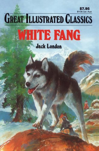 White Fang Great Illustrated Classics