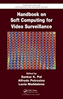 Handbook on Soft Computing for Video Surveillance Front Cover