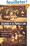 Childhood in the Promised Land: Worki...