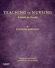Teaching in Nursing,A Guide for Faculty (Billings, Teaching in Nursing: A Guide for Faculty)