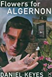 Mr Daniel Keyes Flowers for Algernon (New Windmills)