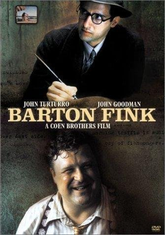 Barton Fink John Turturro, John Goodman, Judy Davis, Michael Lerner, John Mahoney, Tony Shalhoub, Jon Polito, Steve Buscemi, David Warrilow, Richard Portnow