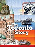 img - for The Toronto Story by Claire Mackay (2002-10-02) book / textbook / text book