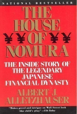 the-house-of-nomura-the-inside-story-of-the-legendary-japanese-financial-dynasty