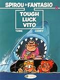 Tough Luck Vito: Spirou & Fantasio