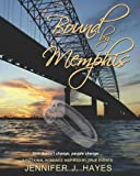 Bound by Memphis
