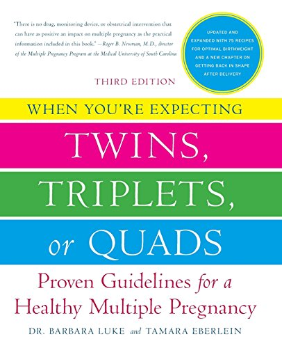 Free computer books pdf download When You're Expecting Twins, Triplets, or Quads, Revised Edition: Proven Guidelines for a Healthy Multiple Pregnancy  by Barbara Luke, Tamara Eberlein English version 9780061495700