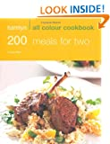 200 Meals for Two: Hamlyn All Colour Cookbook