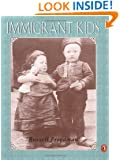 IMMIGRANT KIDS (PAPERBACK) 1995C PUFFIN