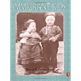 Immigrant Kidsby Russell Freedman