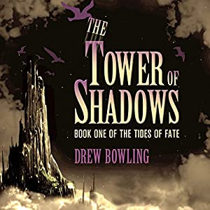 The Tower of Shadows Audiobook