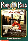 I Want a Pony (Pony Pals #1)
