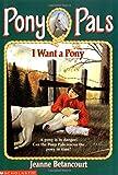 I Want a Pony (Pony Pals #1)