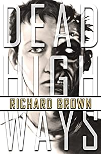 Dead Highways: Origins by Richard Brown ebook deal