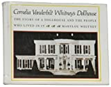 img - for Cornelia Vanderbilt Whitney's doll house: the story of a doll house and the people who lived in it book / textbook / text book