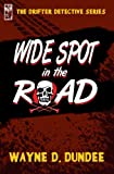 Wide Spot in the Road (The Drifter Detective Book 4)