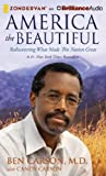 America the Beautiful: Rediscovering What Made This Nation Great